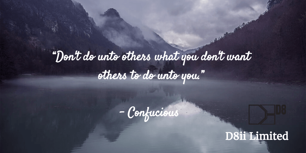 Don't do unto others what you don't want others to do unto you quote